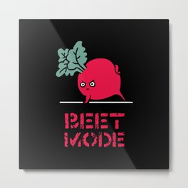 BEET MODE Metal Print