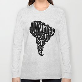South America - United we stand Long Sleeve T-shirt