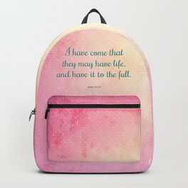 Life to the Full, Scripture Verse, John 10:10 Backpack
