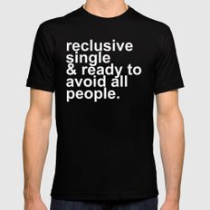 Reclusive, Single, & Ready To Avoid All People Introvert MEDIUM Mens Fitted Tee Black