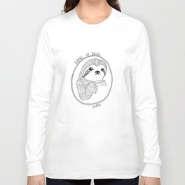 Hang in There, Man Long Sleeve T-shirt