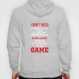 I Drive One of the Players to the Game Baseball T-Shirt Hoody