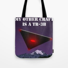 My Other Craft Is A TR-3B Tote Bag