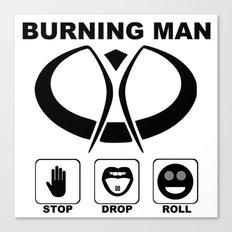 Burning Man - Stop Drop Roll Canvas Print