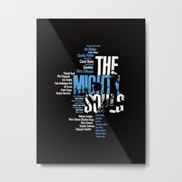 The Mighty Souls: Jazz Legends Metal Print