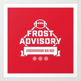 Frost Advisory Art Print