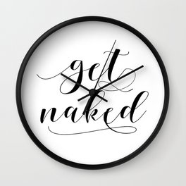 GET NAKED SIGN,Printable Art,Get Naked Decal,Get Naked Wall Art,Bathroom Decor,Get Naked Prints Wall Clock