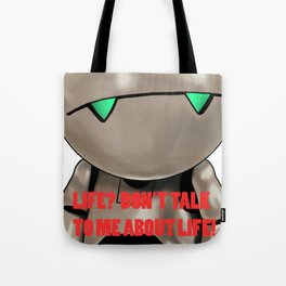 """Marvin """"life? dont' talk to me about life"""" Tote Bag"""
