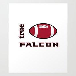 True Falkon American Football Design black lettering Art Print