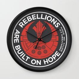 Rebellions are Built on Hope Wall Clock