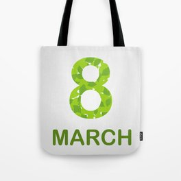 International Women's Day - March 8 Tote Bag