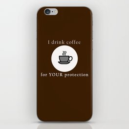 Coffee Protection Brown iPhone Skin