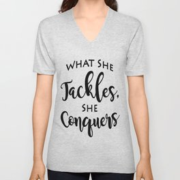 What She Tackles, She Conquers - Gilmore Girls Quote - Motivational Quote Unisex V-Neck