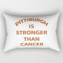 Pittsburgh is stronger than cancer Rectangular Pillow