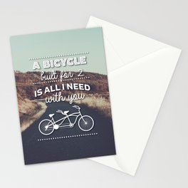 """A bicycle built for two is all I need with you""  Stationery Cards"