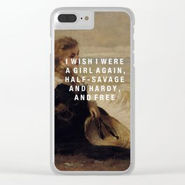 half-savage and hardy, and free Clear iPhone Case