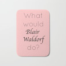Gossip Girl: What would Blair Waldorf do? Bath Mat