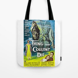 The Thing That Couldn't Die - Vintage Horror Movie Poster Tote Bag
