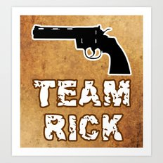 Team Rick Art Print