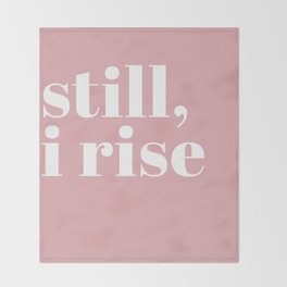 still I rise VIII Throw Blanket