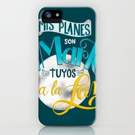 Mis Planes son Amarte iPhone Case
