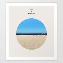 The Atlantic Ocean  Art Print