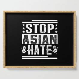 stop asian hate Serving Tray