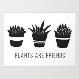Plants are Friends - Houseplants Art Art Print