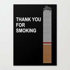thank you for smoking Canvas Print