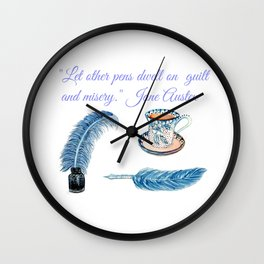 Jane Austen Quote with tea and ink Wall Clock