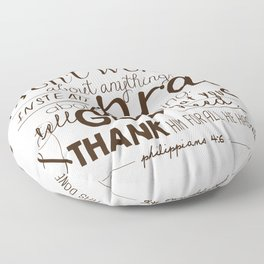 Don't Worry, Pray, and Thank God (Philippians 4:6) Floor Pillow