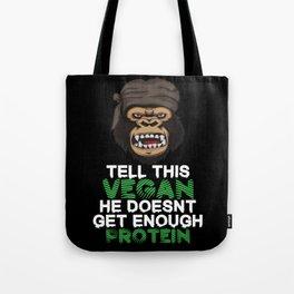 Tell This Vegan VEGANS herbivore vegetarian gorilla monkey chimpanzee diet Tote Bag