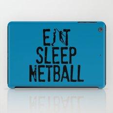 Eat Sleep Netball iPad Case