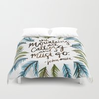 the mountains are calling Duvet Covers featuring Mountains Calling by Cat Coquillette