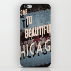 Come to Beautiful Chicago iPhone Skin