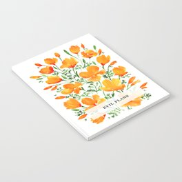 Evil plans with cute California poppies Notebook