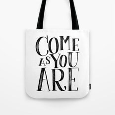 ...as you are Tote Bag