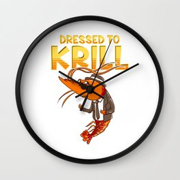 Dressed To Krill Funny Snappy Fish Ocean Pun Wall Clock