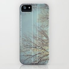 insert dreamy, romantic or heartbroken text here. Slim Case iPhone (5, 5s)