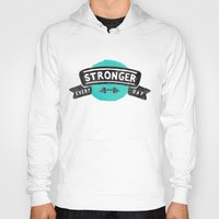 crossfit Hoodies featuring Stronger Every Day (dumbbell) by Lionheart Art