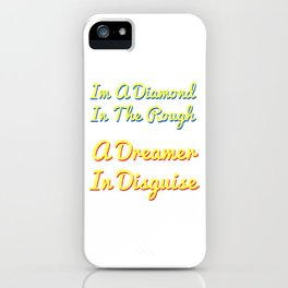Funny Disguise Tshirt Design Diamond in the rough iPhone Case