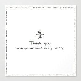 Passive Aggressive Greeting Card: Wedding Shower  Canvas Print