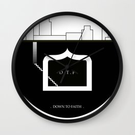 DOWN TO FAITH Wall Clock