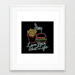 Live Your Best Life Framed Art Print