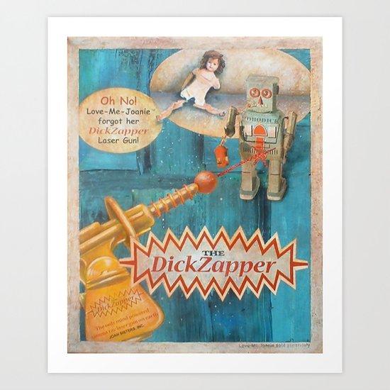 The Dick Zapper Art Print