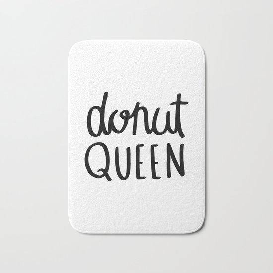Donut queen / typography art Bath Mat