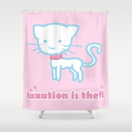 Taxation Is Theft Kitty Shower Curtain