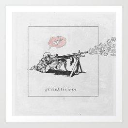 Clicktivism Art Print