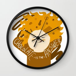 Chocolate is the answer Wall Clock