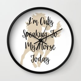 I'm only speaking to Wall Clock